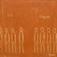 """""""Us"""" versus """"Them"""""""